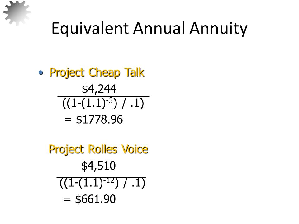 Equivalent Annual Annuity
