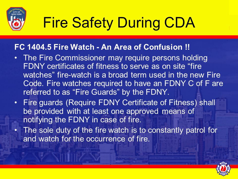 Fire Safety During CDA FC 1404.5 Fire Watch - An Area of Confusion !!