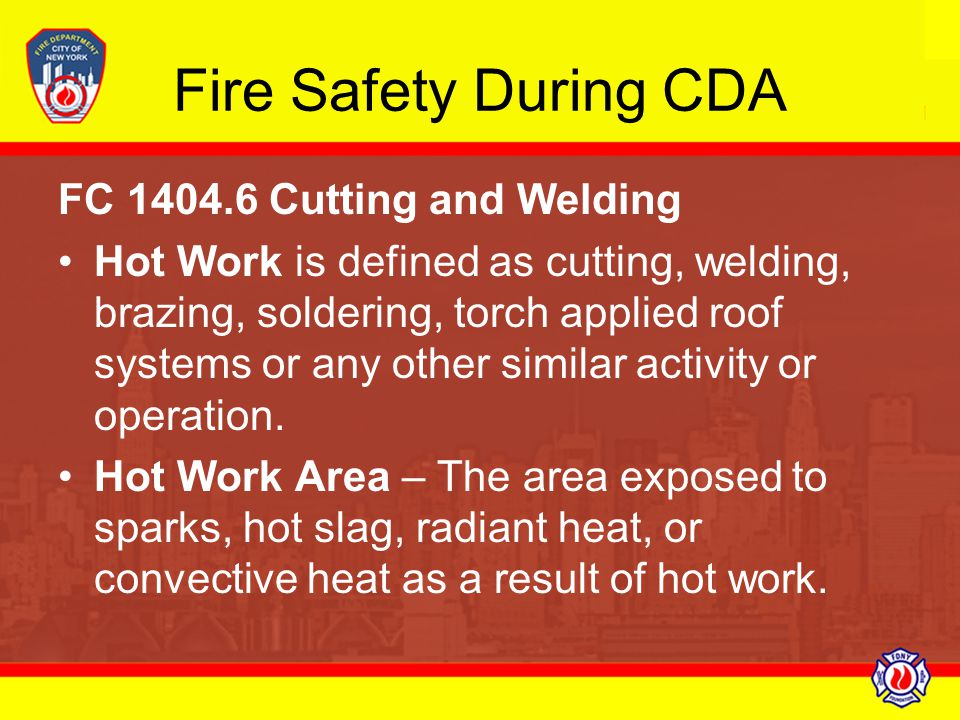 Fire Safety During CDA FC 1404.6 Cutting and Welding