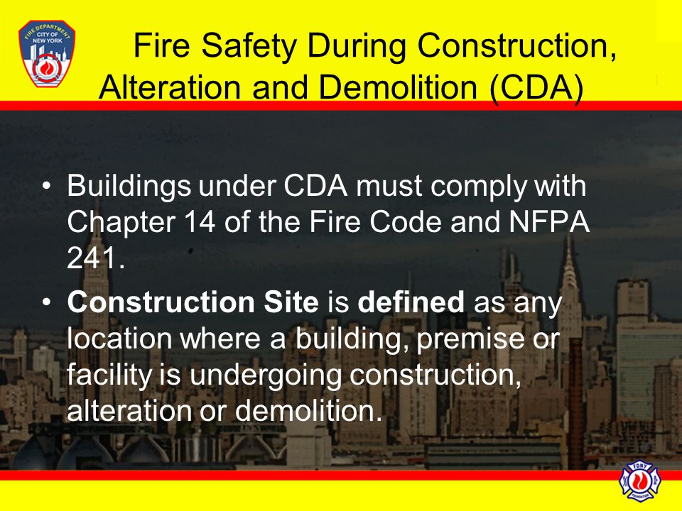 Fire Safety During Construction, Alteration and Demolition (CDA)