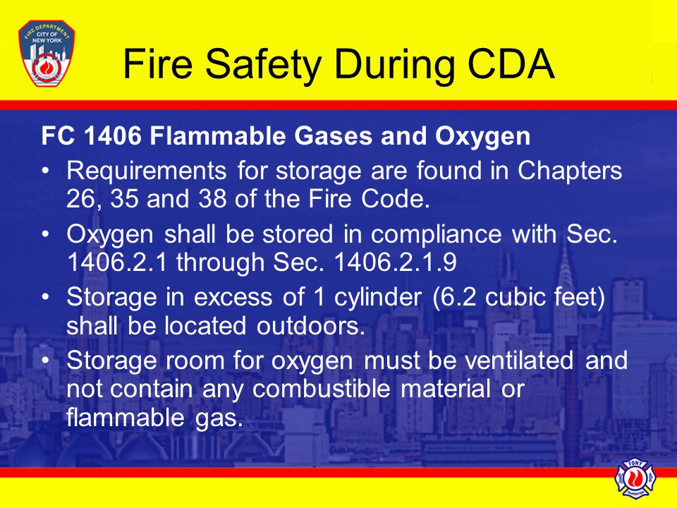 Fire Safety During CDA FC 1406 Flammable Gases and Oxygen