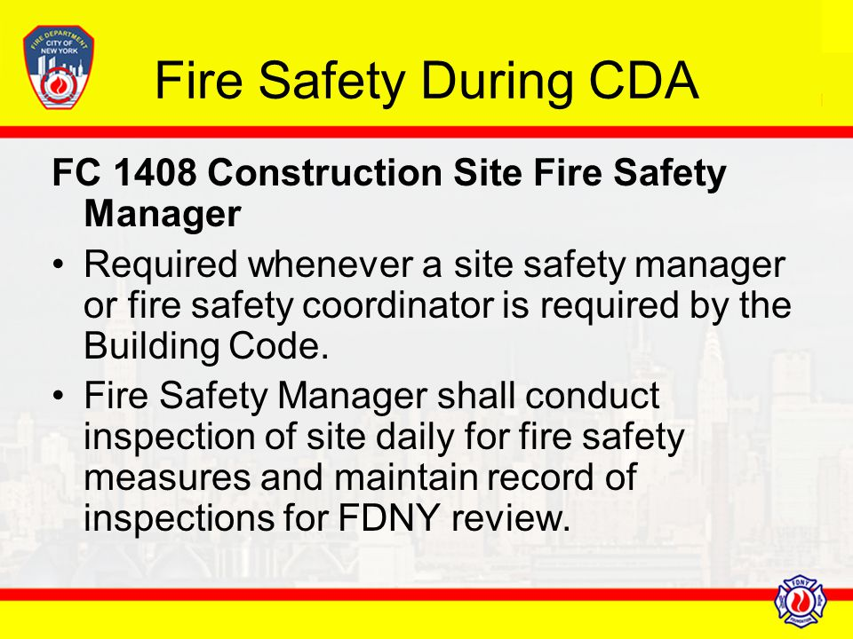 Fire Safety During CDA FC 1408 Construction Site Fire Safety Manager