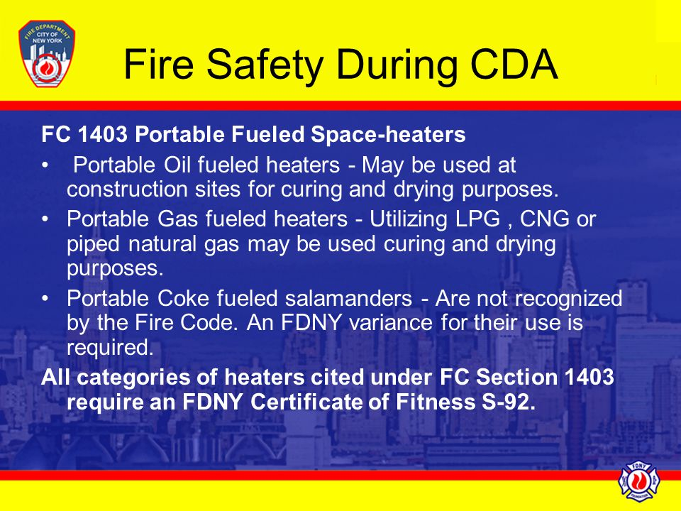 Fire Safety During CDA FC 1403 Portable Fueled Space-heaters