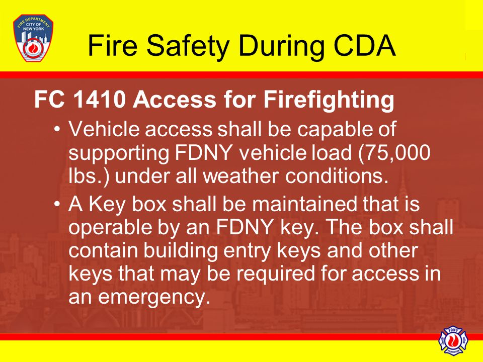 Fire Safety During CDA FC 1410 Access for Firefighting.