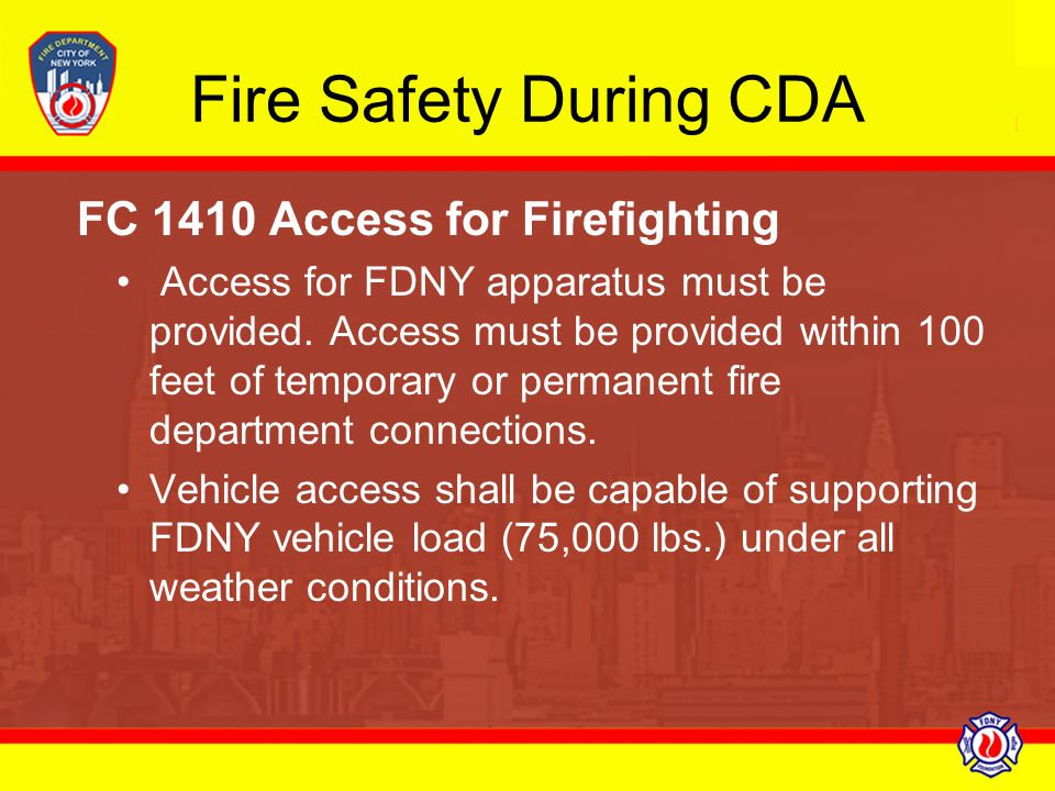 Fire Safety During CDA FC 1410 Access for Firefighting