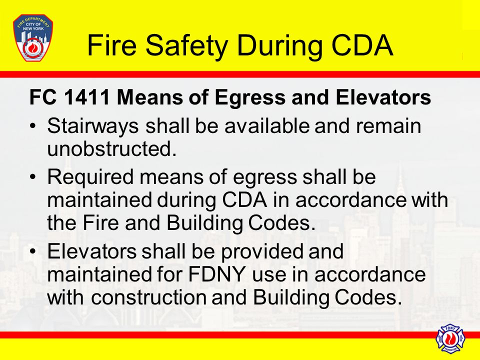 Fire Safety During CDA FC 1411 Means of Egress and Elevators