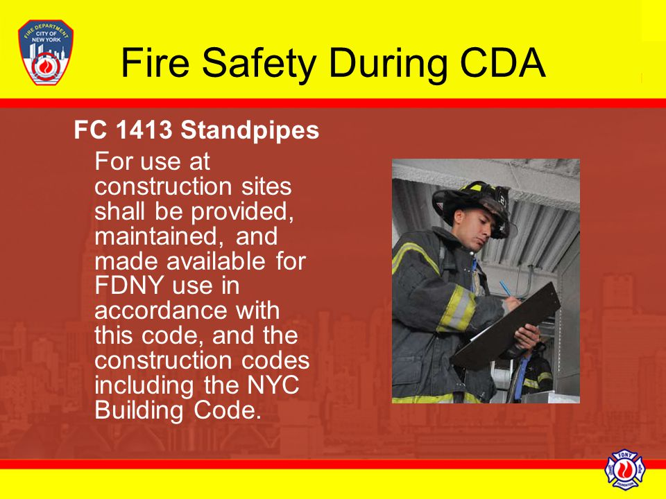 Fire Safety During CDA FC 1413 Standpipes