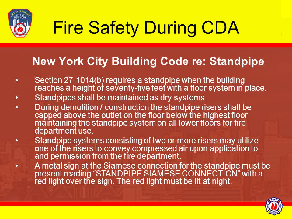Fire Safety During CDA New York City Building Code re: Standpipe