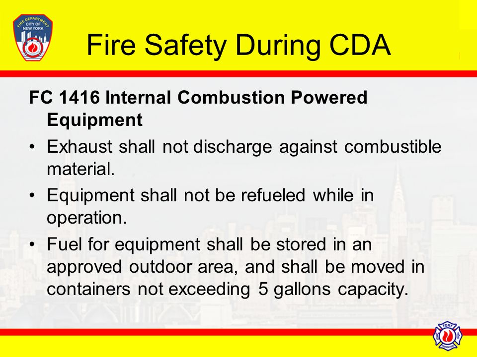 Fire Safety During CDA FC 1416 Internal Combustion Powered Equipment