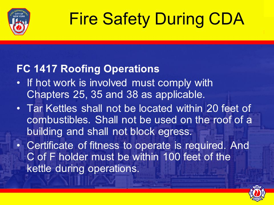 Fire Safety During CDA FC 1417 Roofing Operations