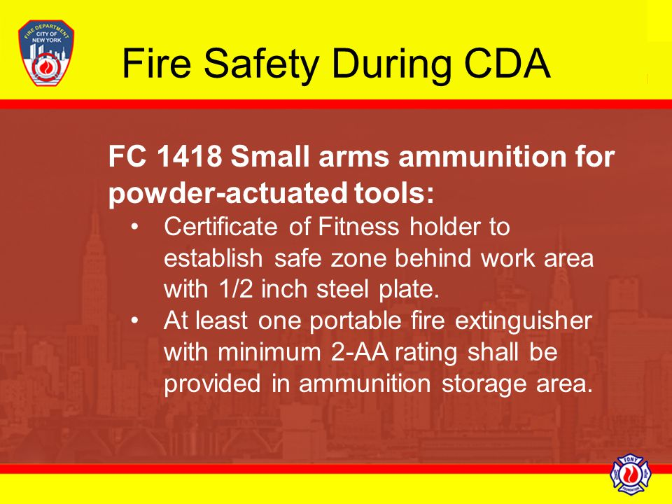 Fire Safety During CDA FC 1418 Small arms ammunition for powder-actuated tools: