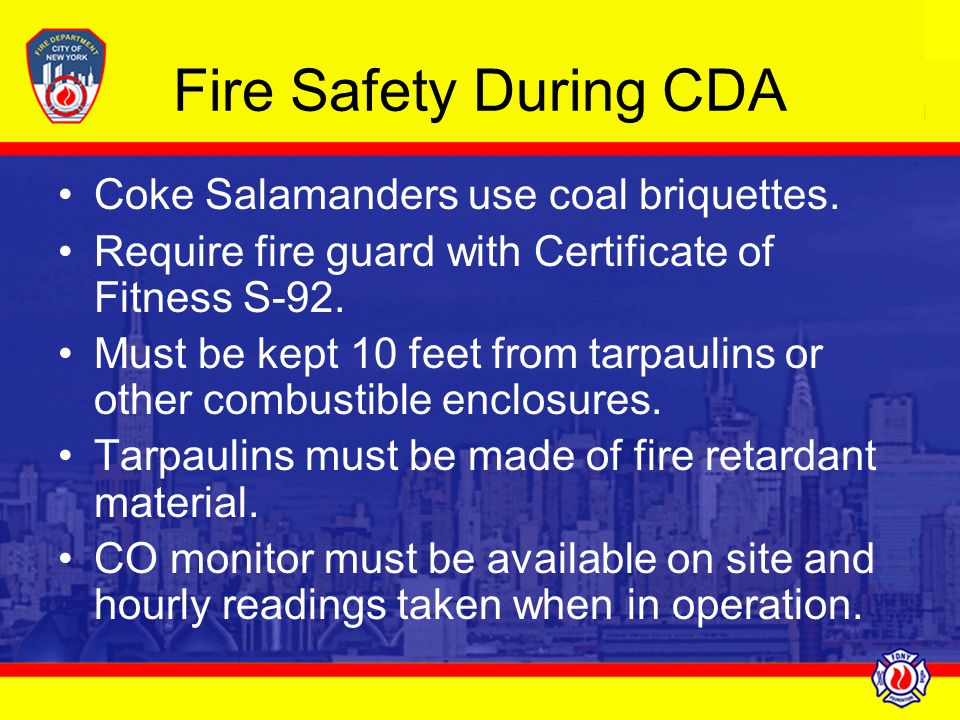Fire Safety During CDA Coke Salamanders use coal briquettes.