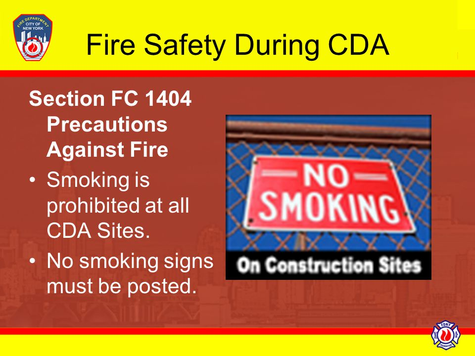 Fire Safety During CDA Section FC 1404 Precautions Against Fire