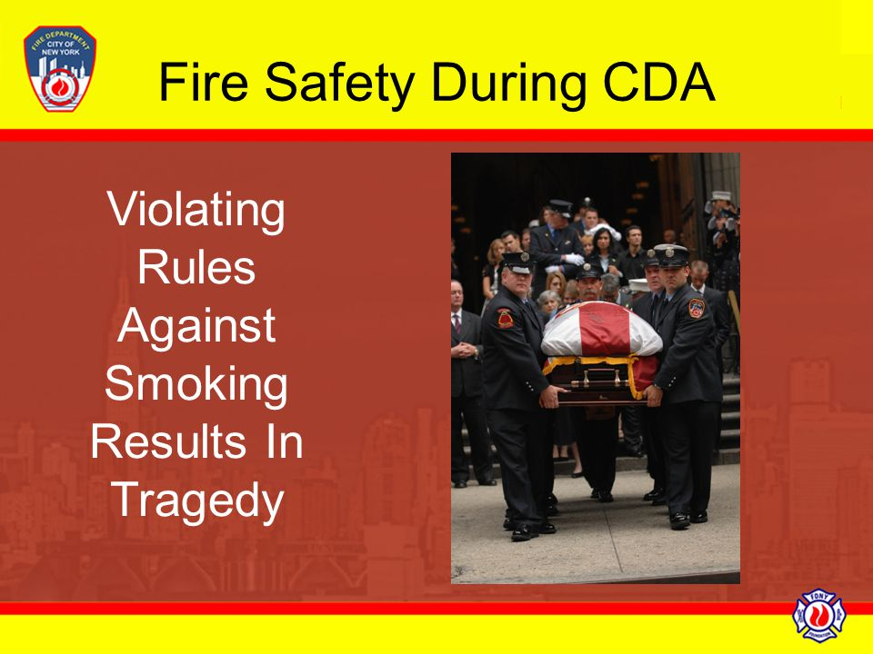 Violating Rules Against Smoking Results In Tragedy