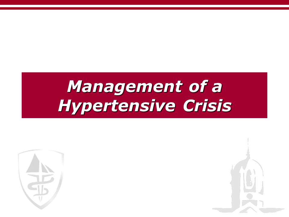 Management of a Hypertensive Crisis