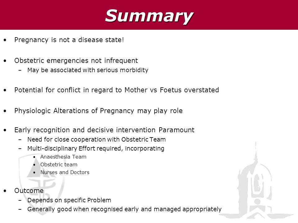 Summary Pregnancy is not a disease state!