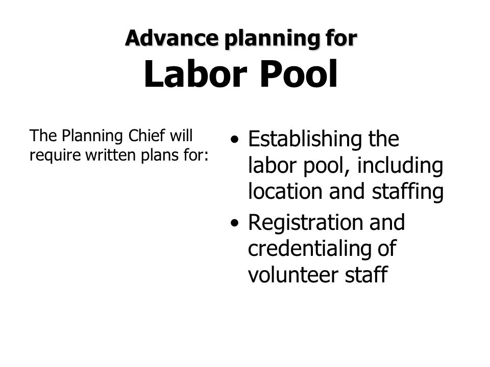 Advance planning for Labor Pool