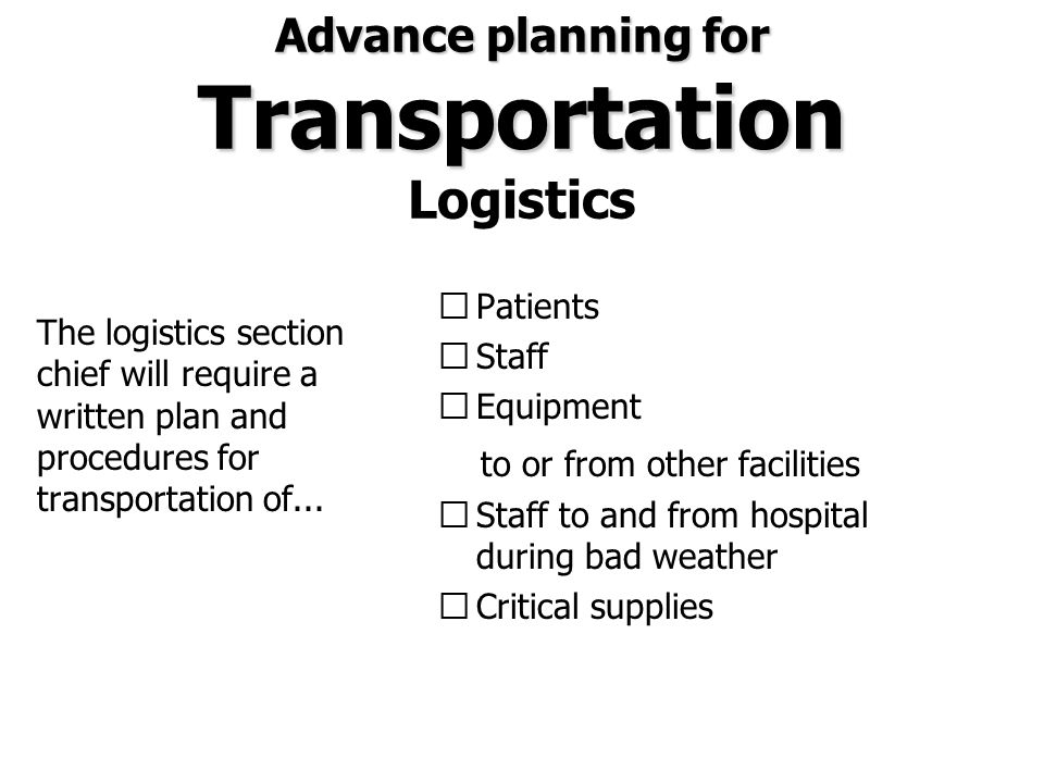 Advance planning for Transportation Logistics