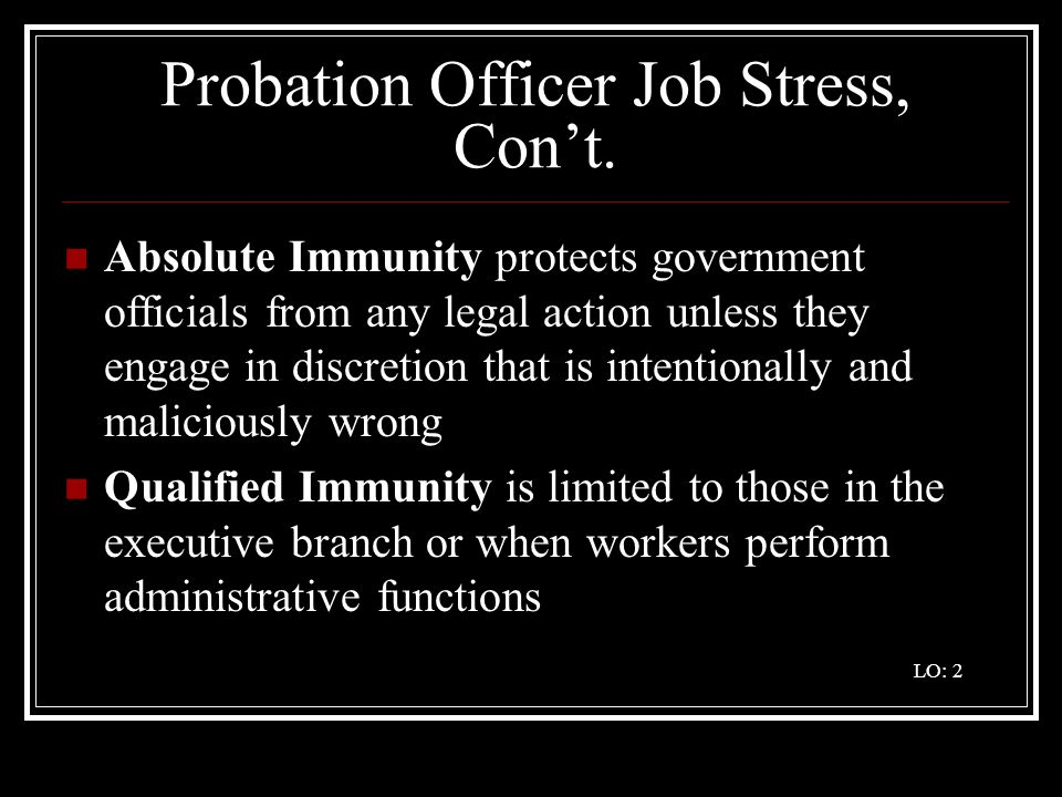 Probation Officer Job Stress, Con't.