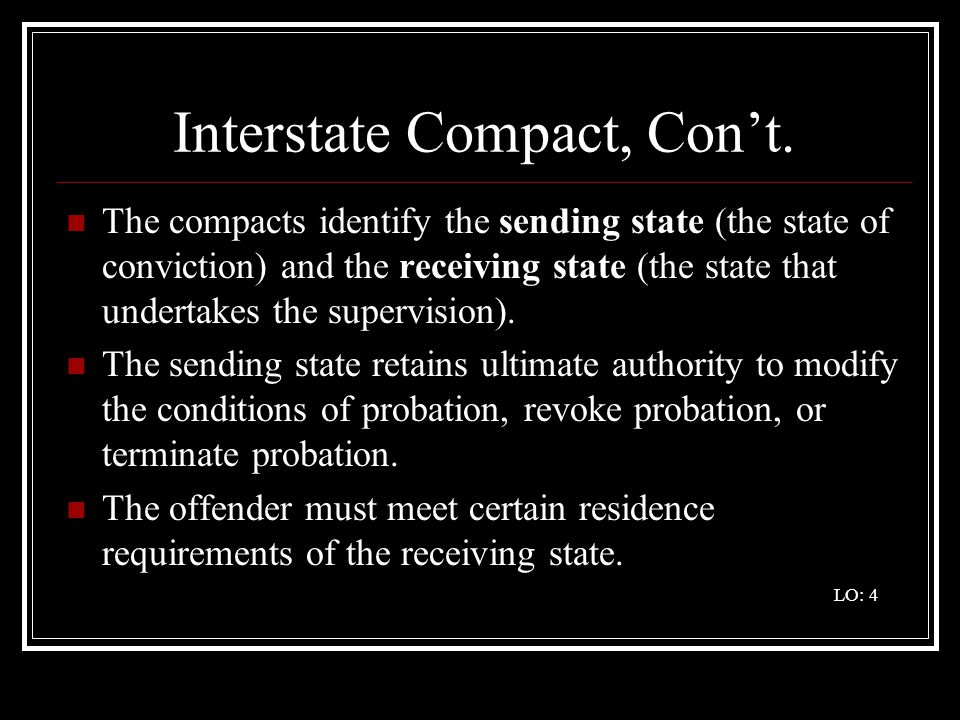 Interstate Compact, Con't.
