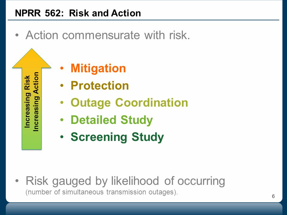 Action commensurate with risk.