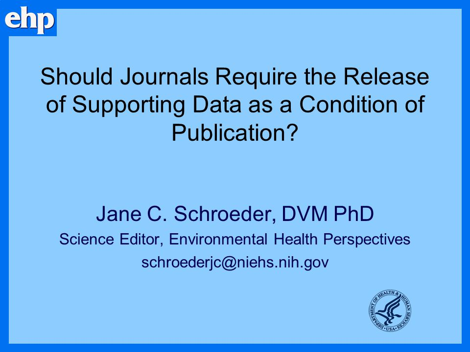 Should Journals Require the Release of Supporting Data as a Condition of Publication