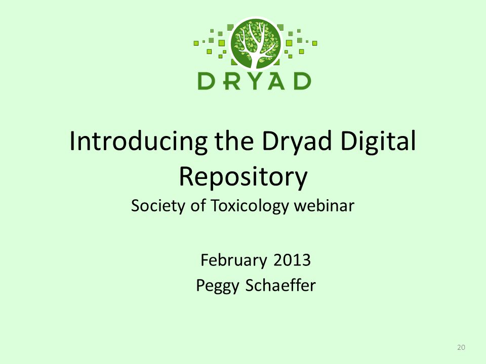 Introducing the Dryad Digital Repository Society of Toxicology webinar
