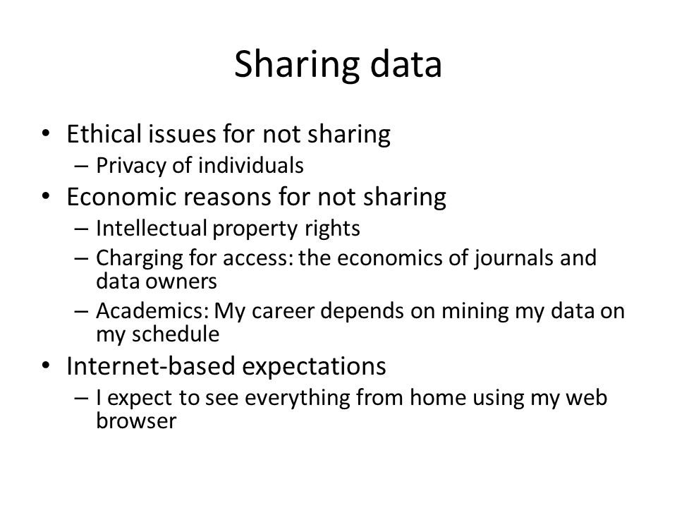 Sharing data Ethical issues for not sharing