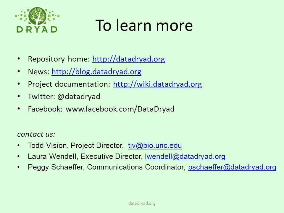 To learn more Repository home: http://datadryad.org