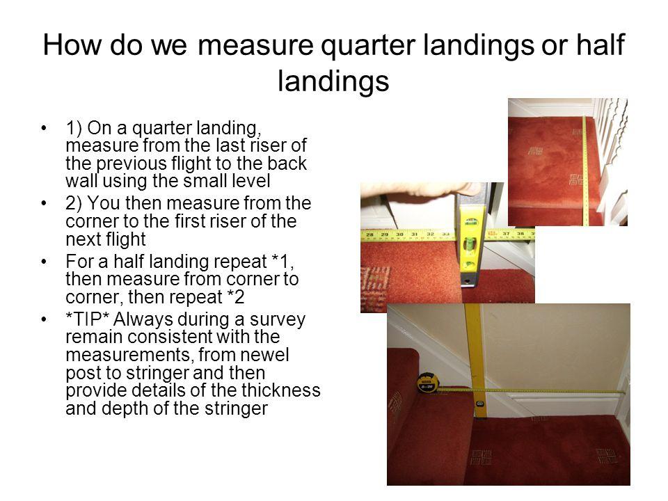 How do we measure quarter landings or half landings