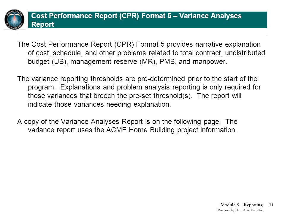Cost Performance Report (CPR) Format 5 – Variance Analyses Report