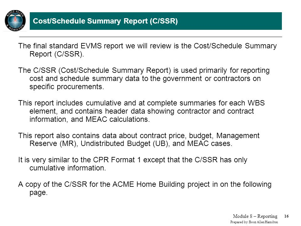 Cost/Schedule Summary Report (C/SSR)