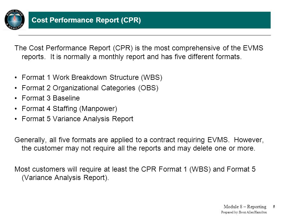 Cost Performance Report (CPR)