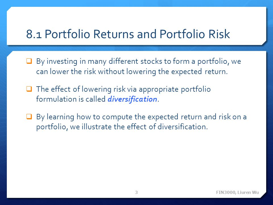 8.1 Portfolio Returns and Portfolio Risk