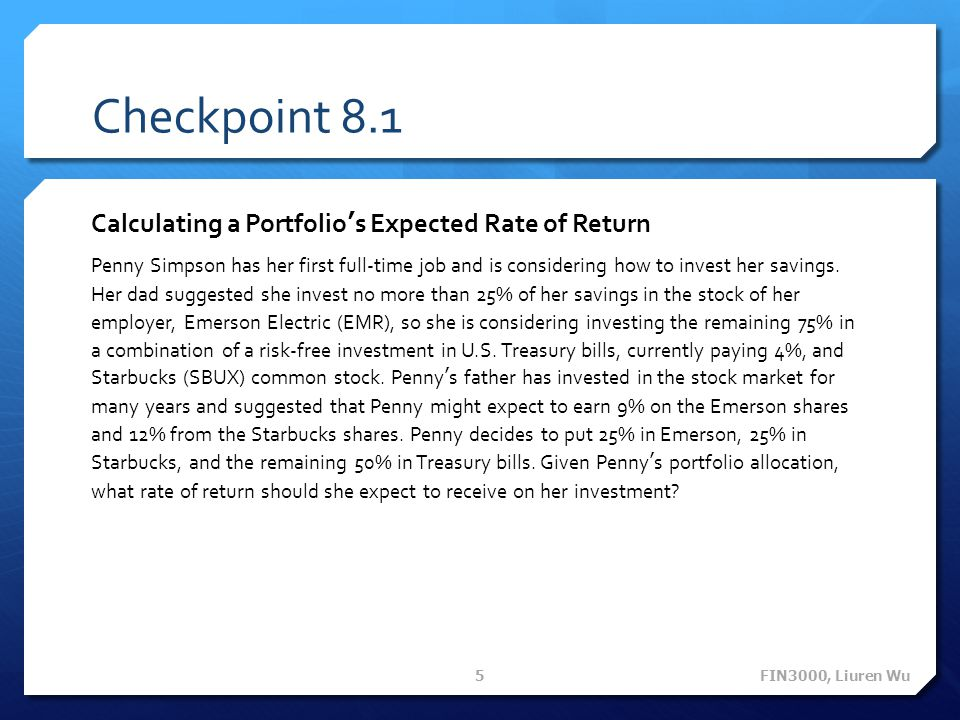 Checkpoint 8.1 Calculating a Portfolio's Expected Rate of Return