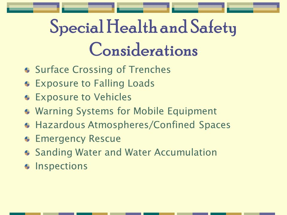 Special Health and Safety Considerations