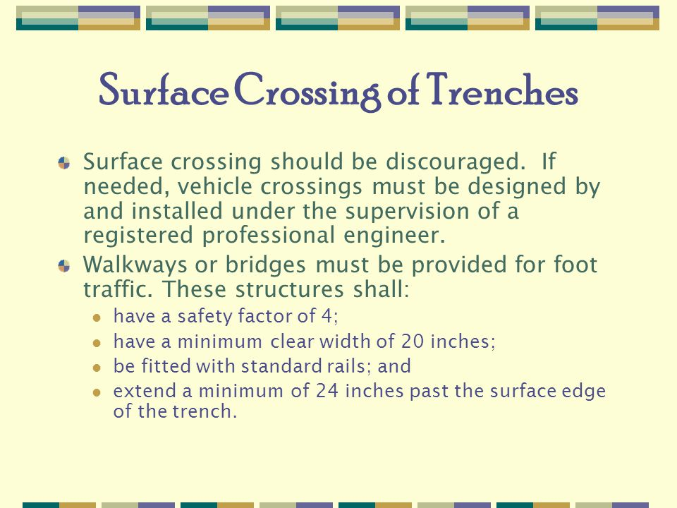 Surface Crossing of Trenches