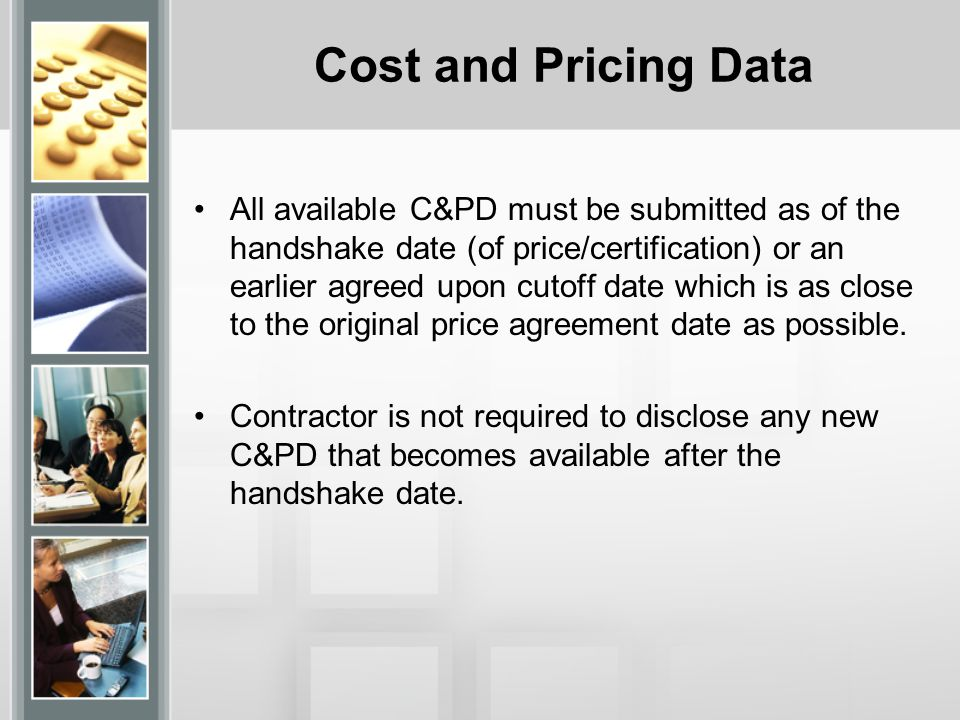 Cost and Pricing Data