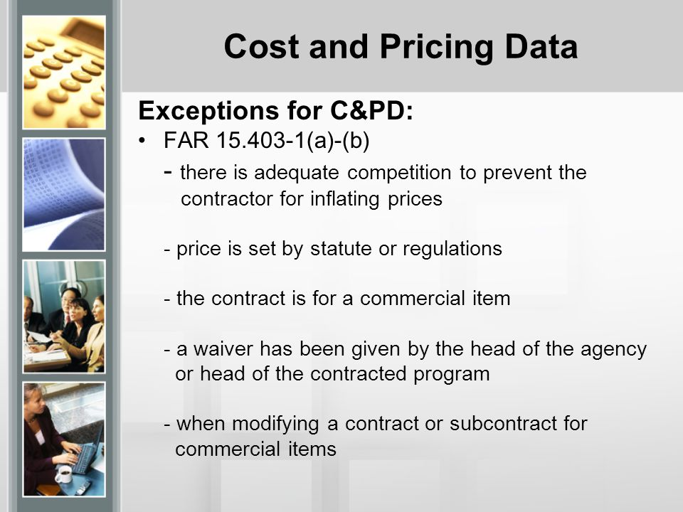 Cost and Pricing Data Exceptions for C&PD: