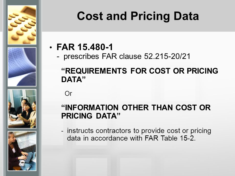 Cost and Pricing Data FAR 15.480-1