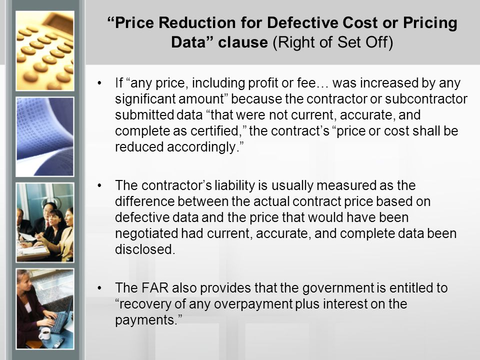 Price Reduction for Defective Cost or Pricing Data clause (Right of Set Off)