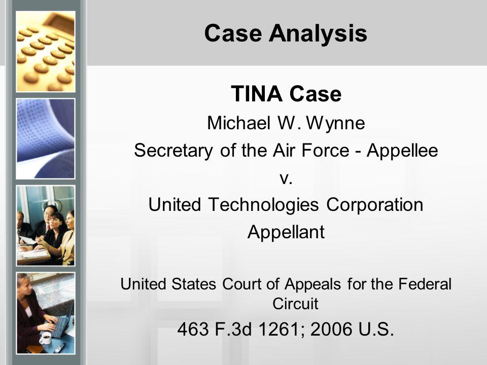 Case Analysis TINA Case Michael W. Wynne