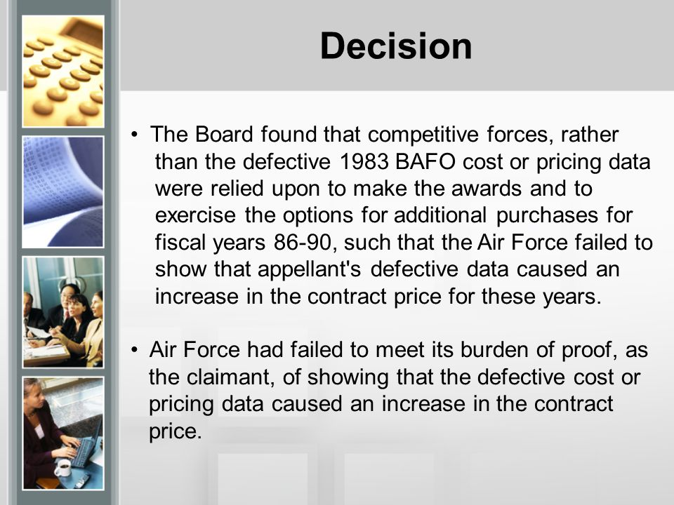 Decision The Board found that competitive forces, rather