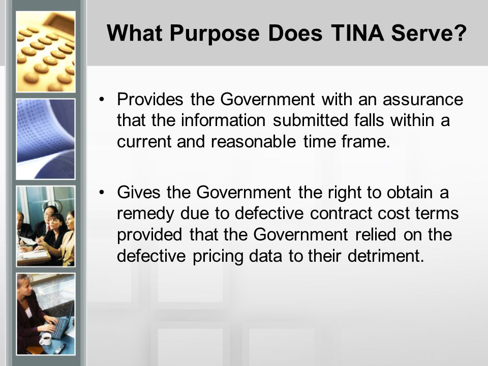 What Purpose Does TINA Serve