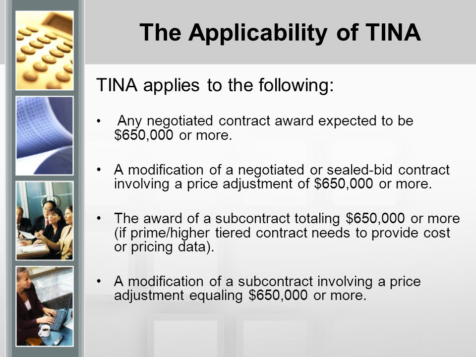 The Applicability of TINA
