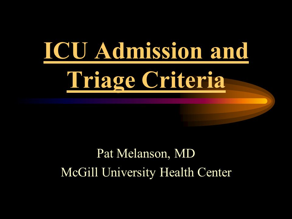 ICU Admission and Triage Criteria