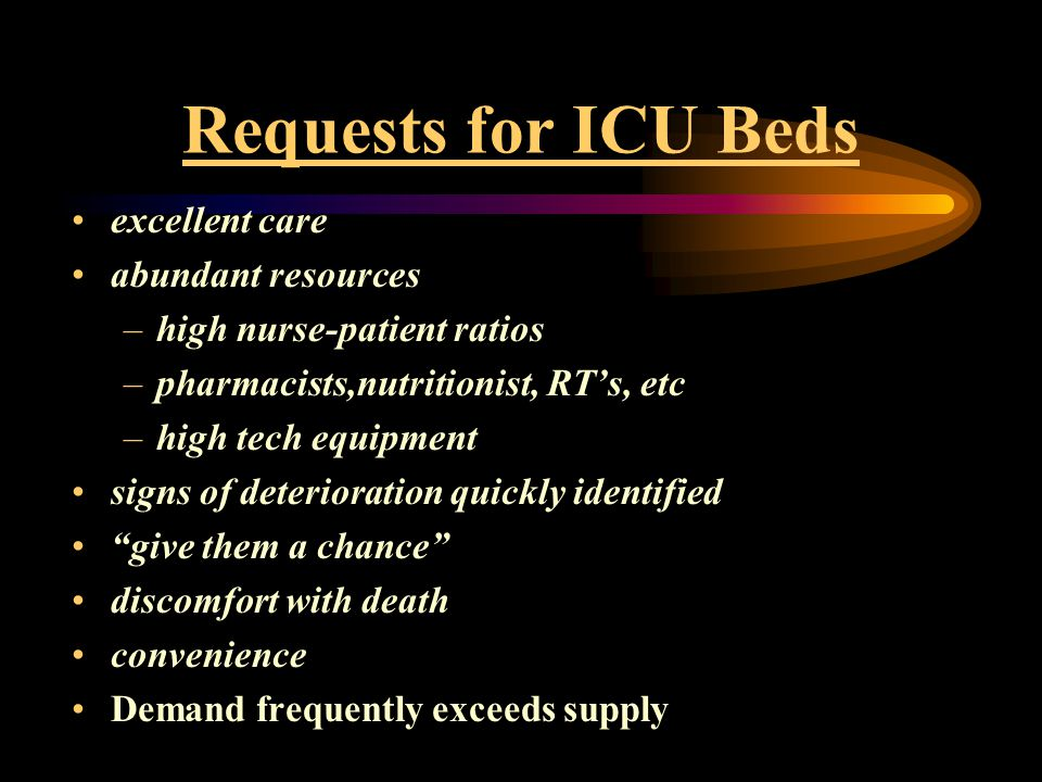 Requests for ICU Beds excellent care abundant resources