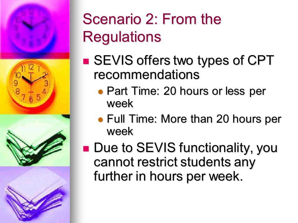 Scenario 2: From the Regulations