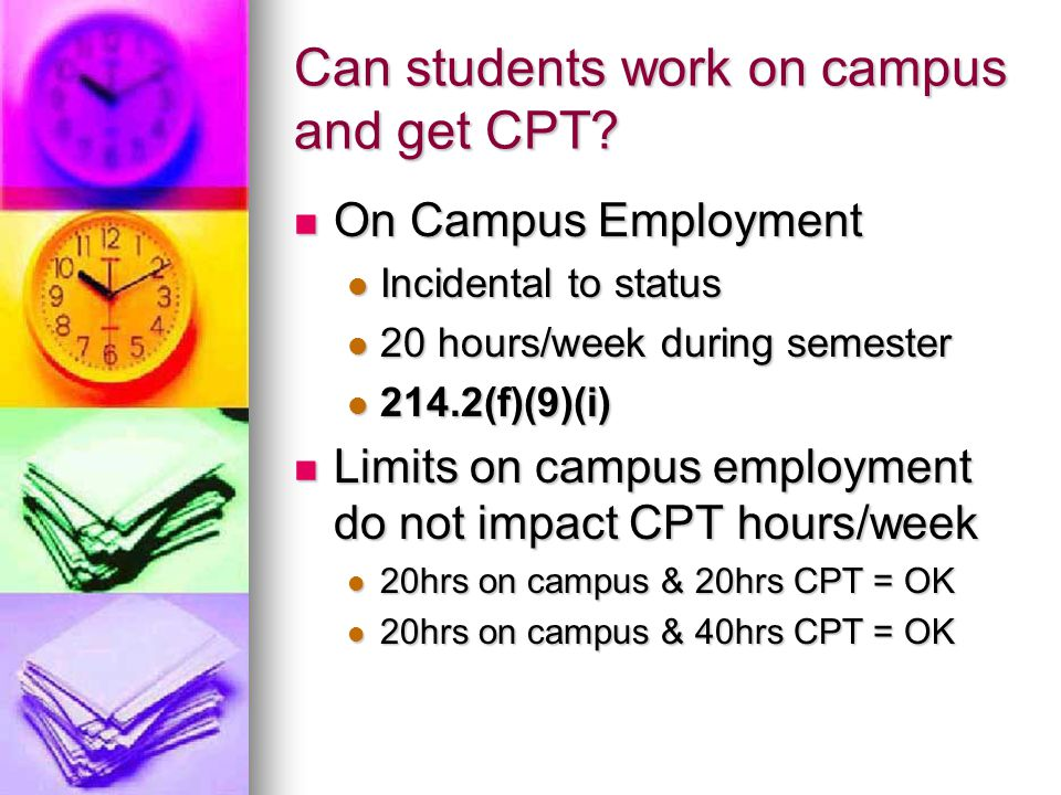 Can students work on campus and get CPT