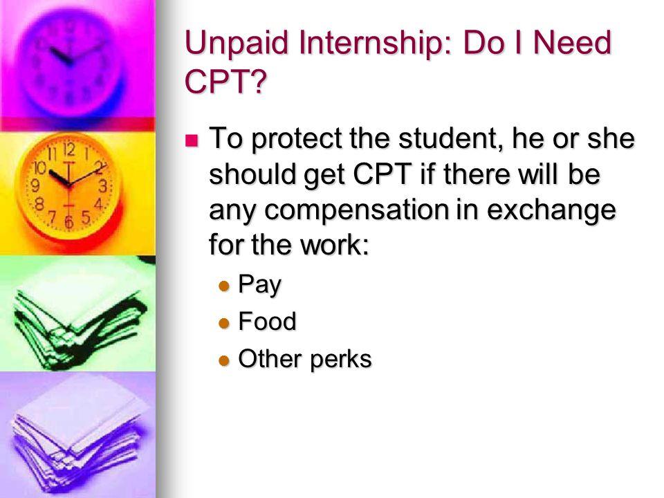 Unpaid Internship: Do I Need CPT
